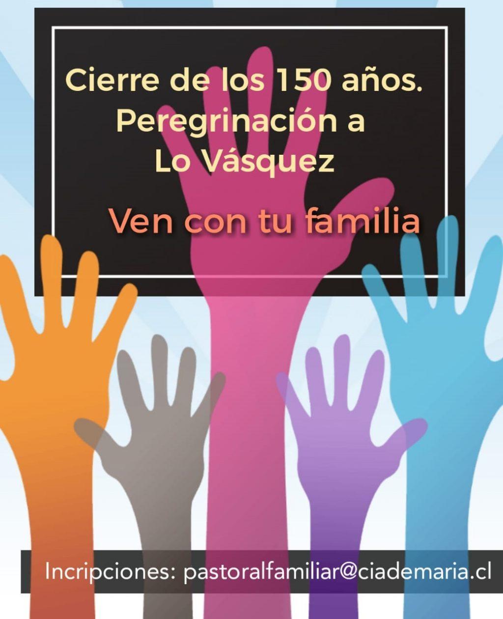 150 años Peregrinación a Lo Vasquez