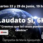 Cuidado de nuestro planeta, denominado LAUDATO SI, 6K Si te lo perdiste, revísalo en nuestro canal